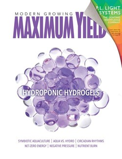 Growing with Hydrogels: Maximum Yield September