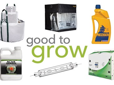 Good to Grow: Grow Tents, Grow Bags, Environmental Control, Root Boosters, and More